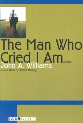 The Man Who Cried I Am