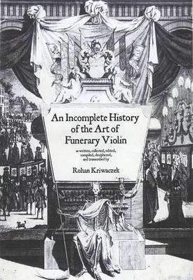 An Incomplete History of the Art of the Funerary Violin