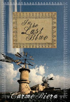 In the Last Blue