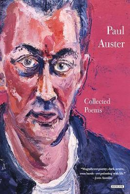 Paul Auster Collected Poems