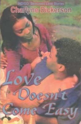 Love Doesn't Come Easy