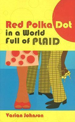 A Red Polka Dot in a World Full of Plaid