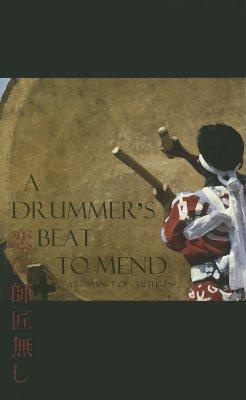 A Drummer's Beat to Mend