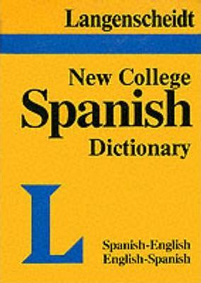 New College Spanish Dictionary