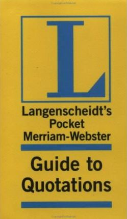 Merriam-Webster Pocket Guide to Quotations