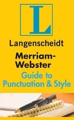 Merriam-Webster Guide to Punctuation & Style