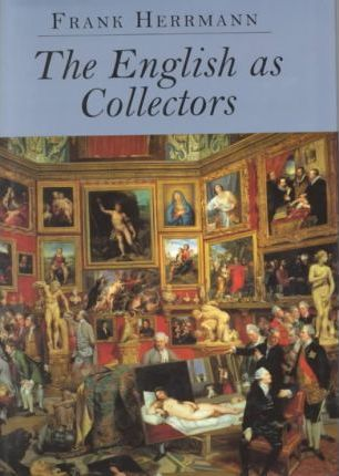 The English as Collectors