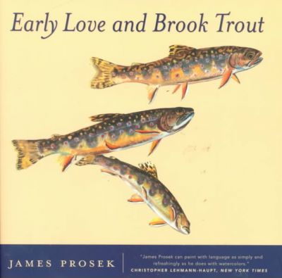 Early Love and Brook Trout