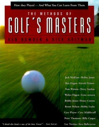 The Methods of Golf's Masters