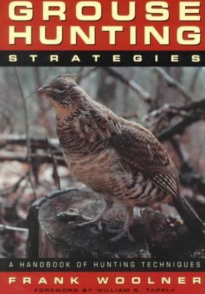 The Complete Book of Grouse Hunting