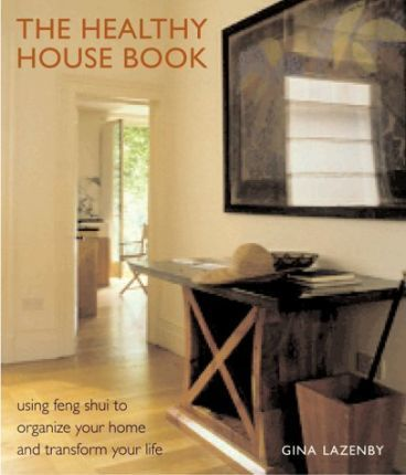 The Healthy House Book
