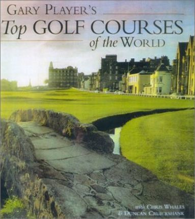 Gary Player's Top Golf Courses