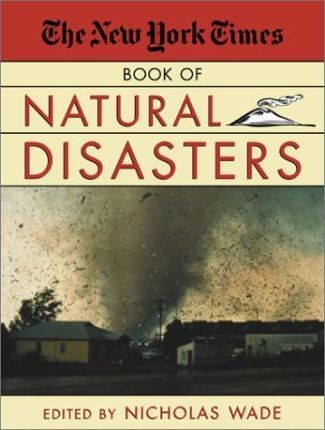 "The ""New York Times"" Book of Natural Disasters"