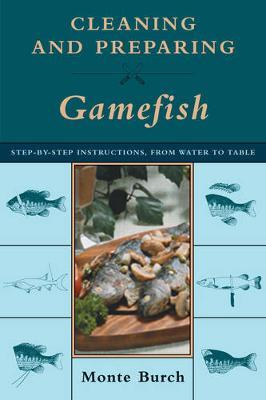 Cleaning and Preparing Gamefish