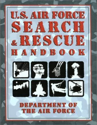 U.S. Airforce Search and Rescue Survival Handbook
