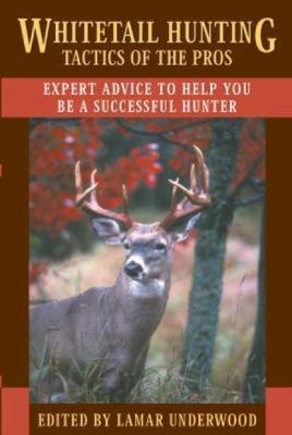 Whitetail Hunting Tactics of the Pros