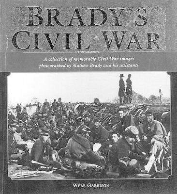 Brady's Civil War