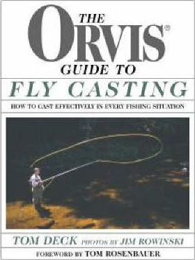 The Orvis Guide to Fly Casting