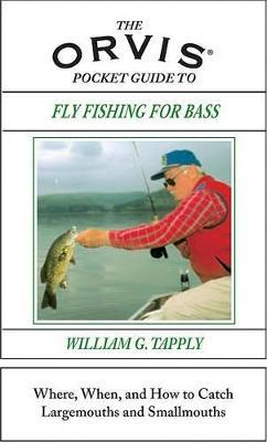 The Orvis Pocket Guide to Fly Fishing for Bass