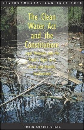 The Clean Water ACT and the Constitution