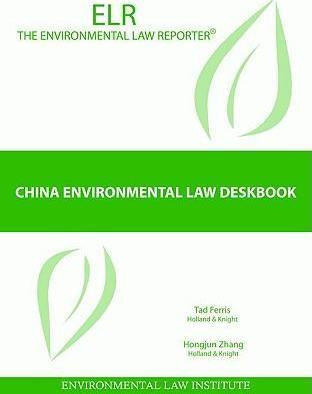 China Environmental Law Deskbook