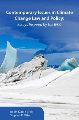 Contemporary Issues in Climate Change Law and Policy