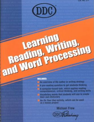 Learning Reading, Writing, and Word Processing
