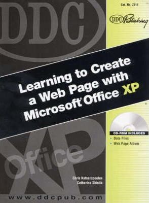 DDC Learning to Create a Web Page with Microsoft Office XP