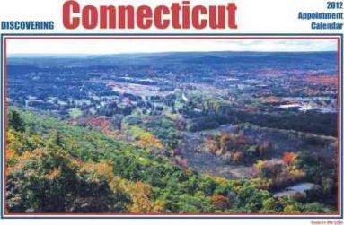 Discovering Connecticut 2012 Calendar