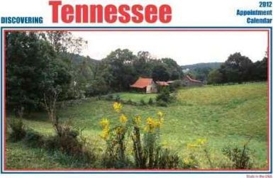 Discovering Tennessee 2012 Calendar