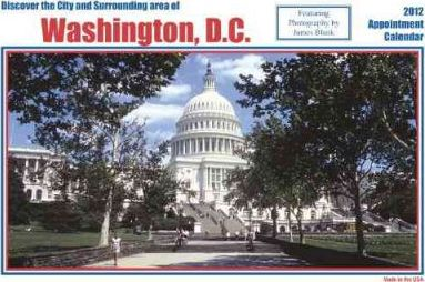 Discovering the City and Surrounding Area of Washington, D.C. 2012 Calendar