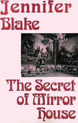 The Secret of Mirror House