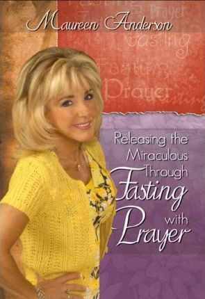Releasing the Miraculous Through Fasting with Prayer