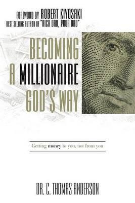 Becoming a Millionaire God's Way