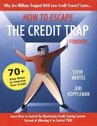 How to Escape the Credit Trap Forever!
