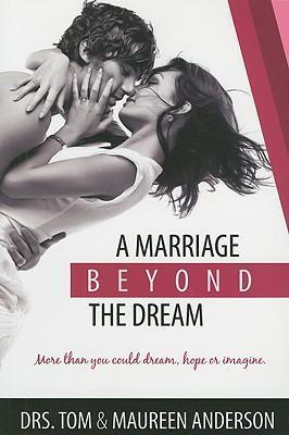 A Marriage Beyond the Dream