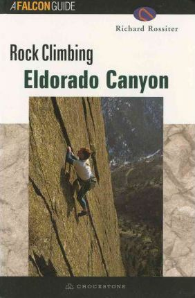 Rock Climbing Eldorado Canyon