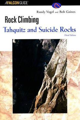 Rock Climbing Tahquitz and Suicide Rocks
