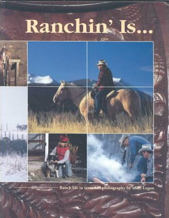 Ranchin' Is...