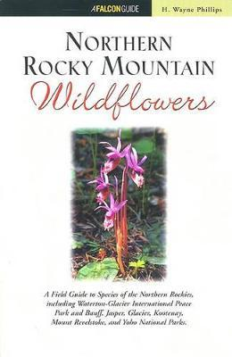 Northern Rocky Mountain Wildflowers