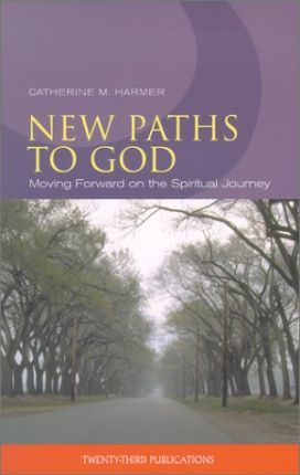 New Paths to God