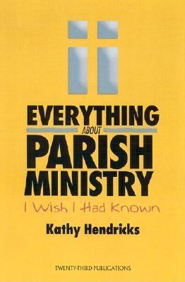 Everything About Parish Ministry I Wish I Had Known