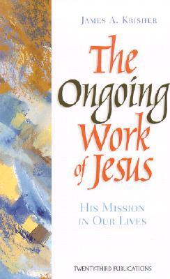 The Ongoing Work of Jesus