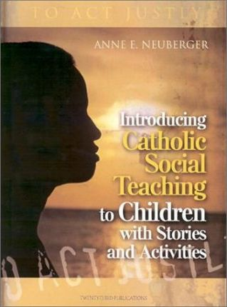 Introducing Catholic Social Teaching to Children with Stories and Activities