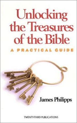 Unlocking the Treasures of the Bible
