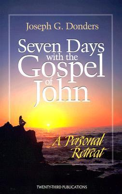 Seven Days with the Gospel of John