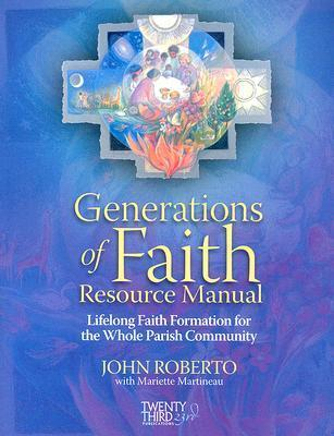 Generations of Faith Resource Manual