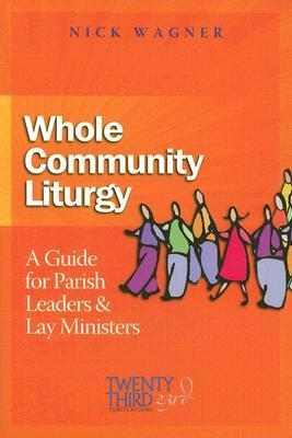 Whole Community Liturgy