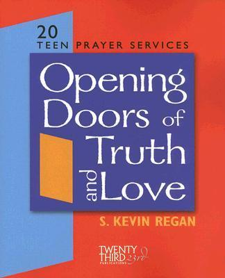 Opening Doors to Truth and Love