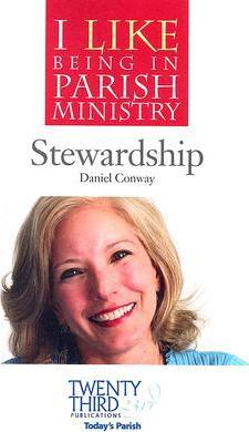 I Like Being in Parish Ministry: Stewardship